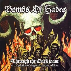 Bombs Of Hades - Through the Dark Past - CD