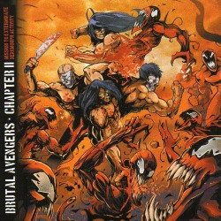 Brutal Avengers - Chapter II: Mission To Exterminate Xenomorph Activity - CD
