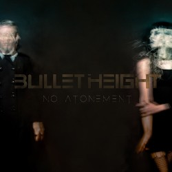 Bullet Height - No Atonement - CD DIGIPAK