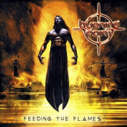 Burning Point - Feeding The Flames - CD
