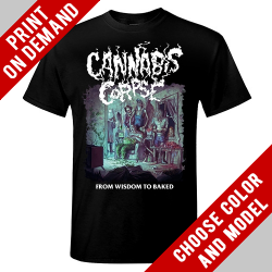 Cannabis Corpse - From Wisdom to Baked - Print on demand
