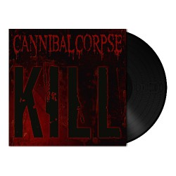 Cannibal Corpse - Kill - LP