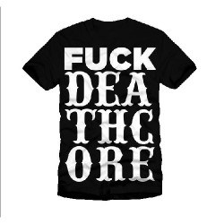 Catch Phrase - Fuck Deathcore - T-shirt (Men)