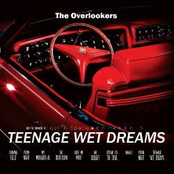 The Overlookers - Teenage Wet Dreams - CD DIGISLEEVE