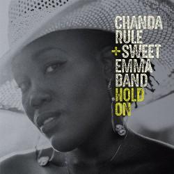 Chanda Rule And Sweet Emma Band - Hold On - CD DIGIPAK