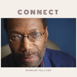 Charles Tolliver - Connect - CD DIGISLEEVE