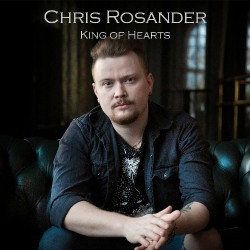 Chris Rosander - King Of Hearts - CD