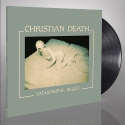 Christian Death - Catastrophe Ballet - LP Gatefold