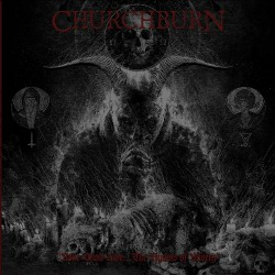 Churchburn - None Shall Live... The Hymns Of Misery - CASSETTE
