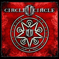 Circle II Circle - Full Circle The Best of - DOUBLE CD