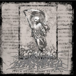 Circle Of Dead Children - Psalm Of The Grand Destroyer - CD