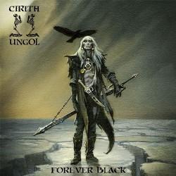 Cirith Ungol - Forever Black - CD DIGIPAK