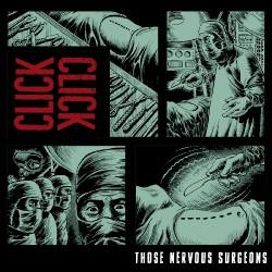 Click Click - Those Nervous Surgeons - CD DIGIPAK