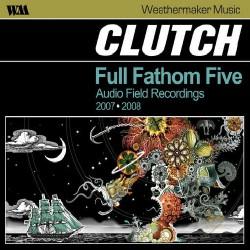 Clutch - Full Fathom Five - CD + DVD Digipak