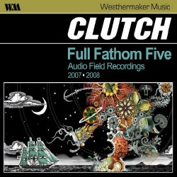 Clutch - Full Fathom Five - CD DIGIPAK