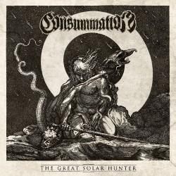 Consummation - The Great Solar Hunter - CD SLIPCASE