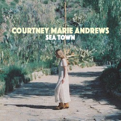 "Courtney Marie Andrews - Sea Town / Near You - 7"" vinyl"