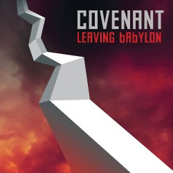 Covenant - Leaving Babylon - LP Gatefold