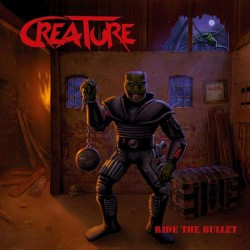 Creature - Ride The Bullet - CD