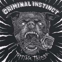 Criminal Instinct - Terrible Things - LP