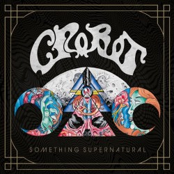 Crobot - Something Supernatural - CD