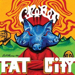 Crobot - Welcome To Fat City - CD
