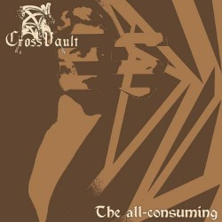 Cross Vault - The All-Consuming - CD DIGIPAK
