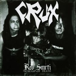 Crux - Rev Smrti - Scream of Death - CD