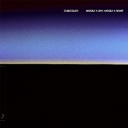 Cubicolor - Hardly A Day, Hardly A Night - DOUBLE LP