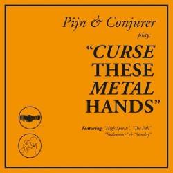 Curse These Metal Hands - Curse These Metal Hands - CD DIGISLEEVE