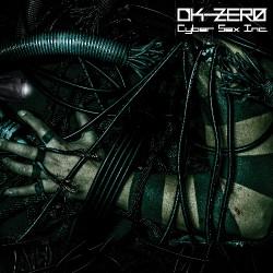 DK-Zero - Cyber Sex Inc. - LP COLOURED