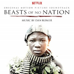 Dan Romer - Beasts Of No Nation - CD DIGIPAK