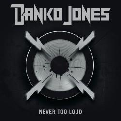 Danko Jones - Never Too Loud - LP