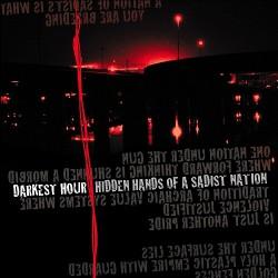 Darkest Hour - Hidden Hands Of The Sadist Nation - CD