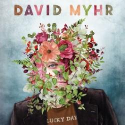 David Myhr - Lucky Day - CD DIGISLEEVE