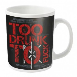 Dead Kennedys - Too Drunk - MUG