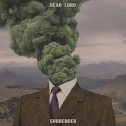 Dead Lord - Surrender - CD DIGIPAK