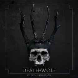 Death Wolf - IV: Come The Dark - LP