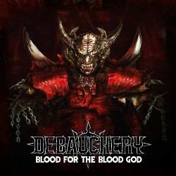 Debauchery - Blood For The Blood God - 3CD DIGIPAK