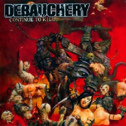 Debauchery - Continue To Kill - CD