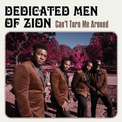 Dedicated Men Of Zion - Can't Turn Me Around - CD DIGISLEEVE