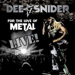 Dee Snider - For The Love Of Metal - Live - DOUBLE LP GATEFOLD + DVD