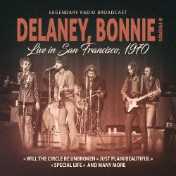 Delaney, Bonnie & Friends - Live In San Francisco 1970 - CD