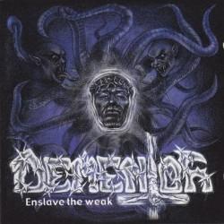 Dementor - Enslave the weak - CD