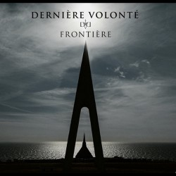 Dernière Volonté - Frontiere - CD DIGISLEEVE