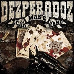 Dezperadoz - Dead Man's Hand - CD