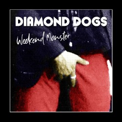 Diamond Dogs - Weekend Monster - CD