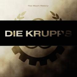 Die Krupps - Too Much History – Vol.2 - CD DIGIPAK