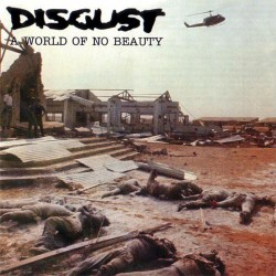Disgust - A World Of No Beauty - DOUBLE LP