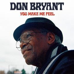 Don Bryant - You Make Me Feel - CD DIGIPAK